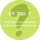 HELICTOR et GLOMPINS